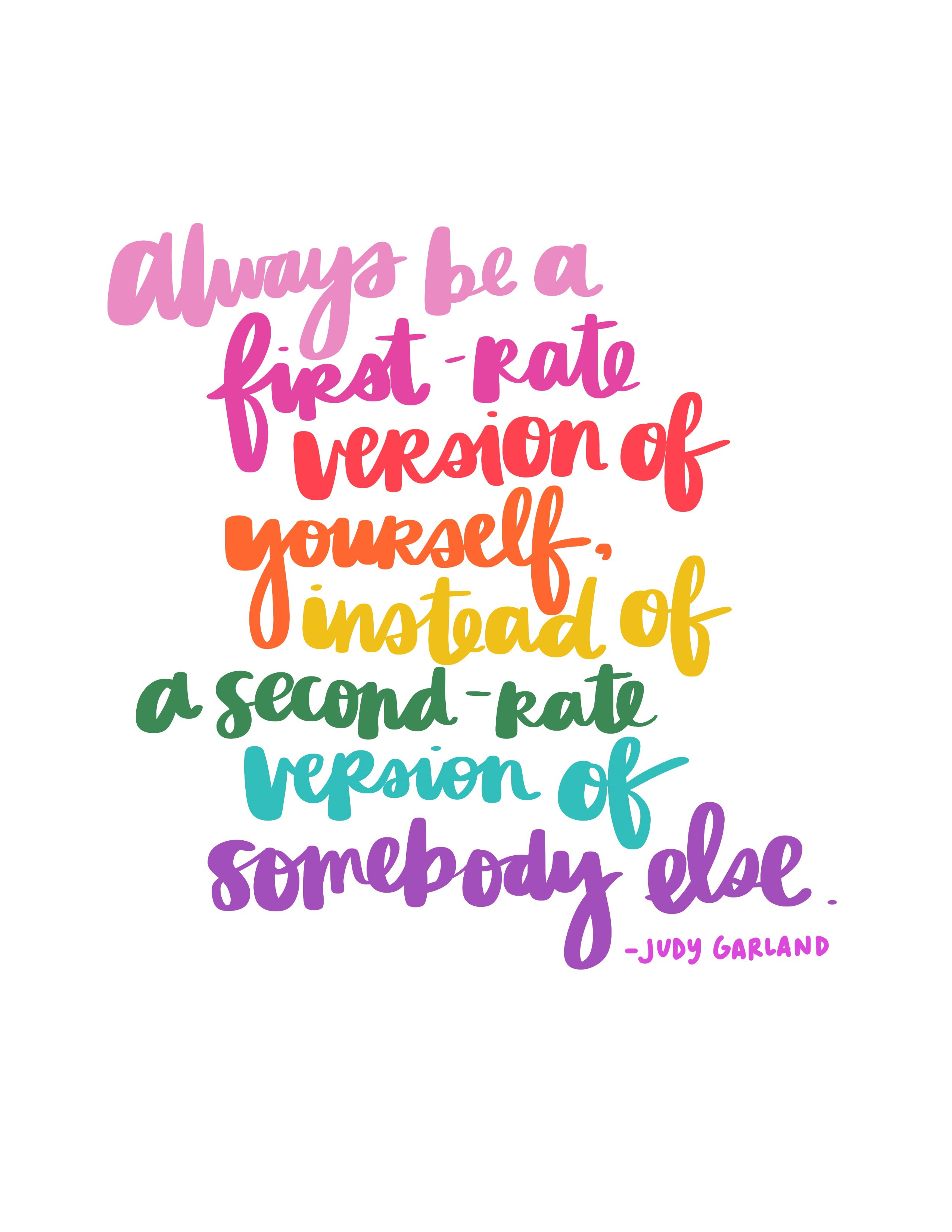 Always Be a First-Rate Version of Yourself - Carrie Colbert